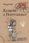 Berg Judit: Rumini a Fényvizeken
