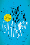 John Green: Csillagainkban a hiba