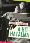 Simone de Beauvoir: A hit hatalma