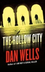 Dan Wells: The Hollow City