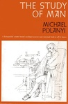 Michael Polanyi: The Study of Man