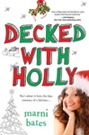 Marni Bates: Decked with Holly