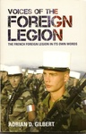 Adrian D. Gilbert: Voices of the Foreign Legion