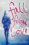 Heather London: Fall from Love