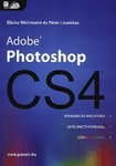 Elaine Weinmann – Peter Lourekas: Adobe Photoshop CS4