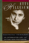 Etty Hillesum: An Interrupted Life / Letters from Westerbork
