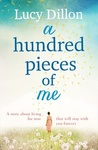 Lucy Dillon: A Hundred Pieces of Me