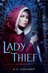 A. C. Gaughen: Lady Thief