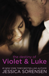 Jessica Sorensen: The Destiny of Violet & Luke