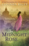 Lucinda Riley: The Midnight Rose