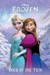 Sarah Nathan – Sela Roman (szerk.): Frozen – Book of the Film