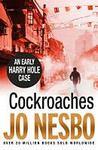 Jo Nesbø: Cockroaches