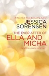 Jessica Sorensen: The Ever After of Ella and Micha