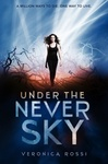 Veronica Rossi: Under the Never Sky