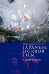Colette Balmain: Introduction to Japanese Horror Film