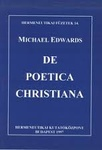 Michael Edwards: De poetica christiana