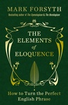 Mark Forsyth: The Elements of Eloquence