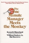Kenneth H. Blanchard – William Oncken Jr – Hal Burrows: The One Minute Manager Meets the Monkey