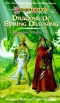 Margaret Weis – Tracy Hickman: Dragons of Spring Dawning