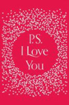 Cecelia Ahern: P.S. I Love You