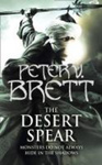 Peter V. Brett: The Desert Spear