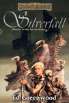 Ed Greenwood: Silverfall: Stories of the Seven Sisters