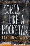 Matthew Quick: Sorta Like a Rock Star