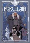 Benjamin Read: Porcelain – A Gothic Fairy Tale