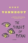 Kurt Vonnegut: The Sirens of Titan