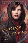 Anne Bishop: Murder of Crows