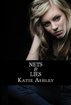 Katie Ashley: Nets and Lies