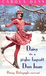 Carola Dunn: Daisy és a jégbe fagyott Don Juan