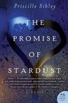 Priscille Sibley: The Promise of Stardust