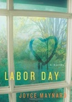 Joyce Maynard: Labor Day