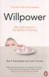 Roy F. Baumeister – John Tierney: Willpower