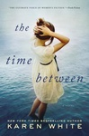 Karen White: The Time Between