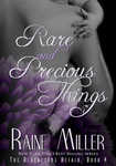 Raine Miller: Rare and Precious Things
