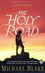 Michael Blake: The Holy Road