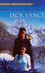 Jack Vance: Tales of the Dying Earth