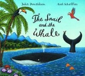 Julia Donaldson: The Snail and the Whale