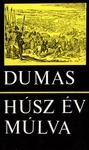 Alexandre Dumas: Húsz év múlva