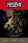 Mike Mignola: Hellboy – The Troll Witch and Other Stories