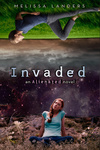 Melissa Landers: Invaded