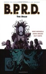 Mike Mignola – John Arcudi: B.P.R.D. 4. – The Dead
