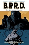 Mike Mignola – John Arcudi: B.P.R.D. 6. – The Universal Machine