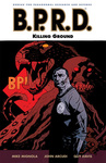 Mike Mignola – John Arcudi: B.P.R.D. 8. – Killing Ground