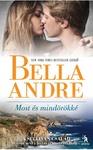 Bella Andre: Most és mindörökké