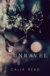 Calia Read: Unravel