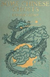 Lafcadio Hearn (szerk.): Some Chinese Ghosts