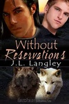 J. L. Langley: Without Reservations